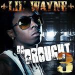 Lil Wayne  -  Da Drought 3 (2 Discs)