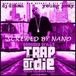 Dj Drama / Young Jeezy   -   Trap or Die SCREWED B