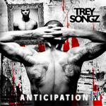 Trey Songz  -   Anticipation