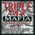 Three 6 Mafia   -   Underground Vol    1 (1991  -
