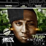 Dirty Yella    -   Trap History (Starring Young Je