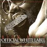 Rick Ross    -   Official White Label (2010) [320k