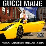 Gucci Mane   -   4000 Degrees Below 0 (2010) [160k