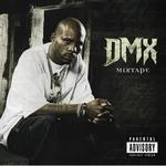 DMX   -   Mixtape (2010) [VBR]