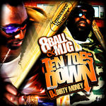 DJ DirtyMoney and 8Ball and MJG   -   Ten Toes Dow