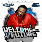 Jody Breeze  -   Welcome To The Future
