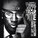 Don Cannon and Young Jeezy   -   Trap Or Die 2 (20