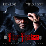 Rick Ross   -   The Albert Anastasia Ep (2010) [32