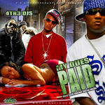 4Tr3 DJs/Various Artists   -   My Dues Paid, Vol