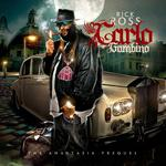 Rick Ross   -   Carlo Gambino (2010) [192kbps]