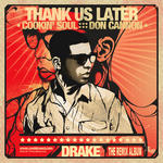 Don Cannon   -   Drake   -   Thank us later (2010)