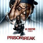 Lil Wayne   -   Prison Break (2010) [192kbps]