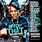 DJ Whiteowl   -   Whiteowl Drop That South Vol