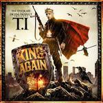 T   I      -   King Again (2010) [320kbps]