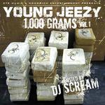 Hosted By DJ Scream   -   Young Jeezy   -   1000 G