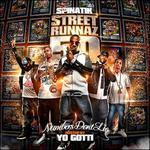 DJ Spinatik   -   Street Runnaz 50 (Hosted By Yo G
