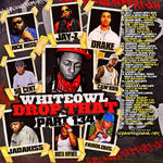 DJ White Owl   -   Whiteowl Drop That 134 (2010) [