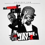 DJ Young Cee   -   Lil Wayne Jay  -  Z   -   Lil'