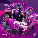 Tapemasters Inc    and DJ Envy   -   Purple Codein