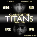 DJ TWAN  -  G   -   CLASH OF THE TITANS: THE MIXTA