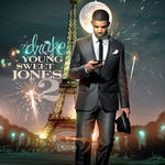 Drake   -   Young Sweet Jones 2 (2010) [128kbps]