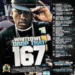 DJ White Owl   -   Whiteowl Drop That 167 (2011) [