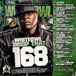 DJ White Owl   -   Whiteowl Drop That 168 (2011) [