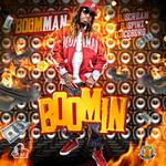 Boomman ft    Tity Boi AKA 2 Chainz, Yo Gotti, and