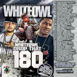 DJ White Owl   -   Whiteowl Drop That 180 (2011) [