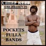 Chief Keef   -   Pockets Fulla Bands (2013) [320kb
